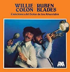 Willie Colon Amp Ruben Blades Canciones Del Solar De Los