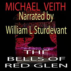 The Bells of Red Glen: Books One and Two
