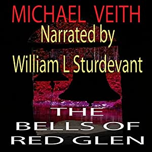 The Bells of Red Glen: Books One and Two Audiobook