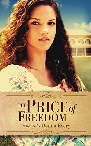 The Price of Freedom (The Acreage Series)