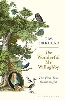 Book Cover: The Wonderful Mr Willughby: The First True Ornithologist