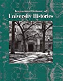 International Dictionary of University Histories, , 1884964230
