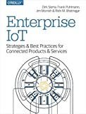 Enterprise IoT: Strategies and Best Practices for