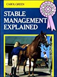 Stable Management Explained, Carol Green, 0706368606