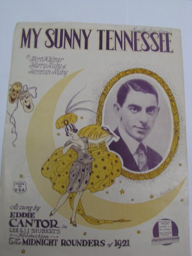 "My Mirthful Tennessee (Eddie Cantor on Cover, From ""The Midnight Rounders of 1921"")"