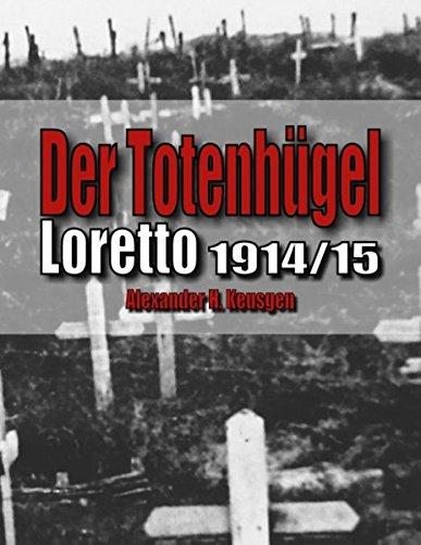 Der Totenhügel: Loretto 1914-15