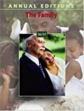 Annual Editions: the Family, Kathleen R Gilbert, 0073545791