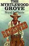img - for The Myrtlewood Grove Revisited book / textbook / text book