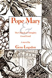 Pope Mary and the Church of Almighty Good Food