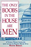 The Only Boobs in the House Are Men, Maxine Berman, 1879094347