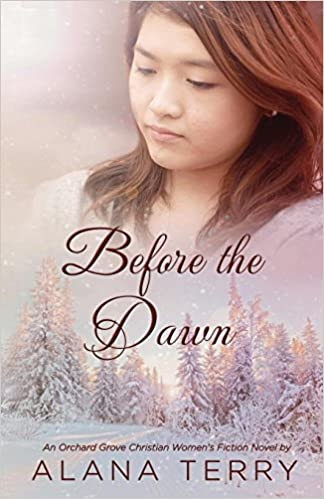 Before the Dawn (An Orchard Grove Christian Women's Fiction
