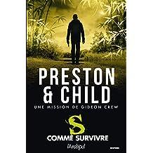 S comme survivre (Saga Inspecteur Pendergast) (French Edition)