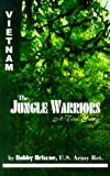 img - for The Jungle Warriors: A True Story book / textbook / text book