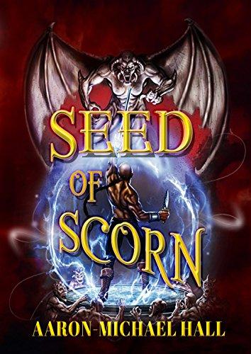 Seed of Scorn - Book II