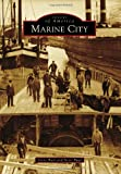 Marine City (Images of America)