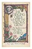 The Singing Creek Where the Willows Grow, Opal Stanley Whiteley, Benjamin Hoff, 0899194443