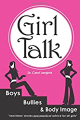 Girl Talk: Boys, Bullies and Body Image Paperback