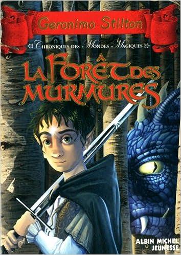 Téléchargement Chroniques des mondes magiques, Tome 3 : La forêt des murmures pdf