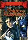 Chroniques des mondes magiques, Tome 3 : La forêt des murmures par Stilton