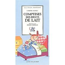 COMPTINES DES DENTS DE LAIT
