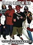 Bad Luck 13 Riot Extravaganza | The Complete Collection | DVD