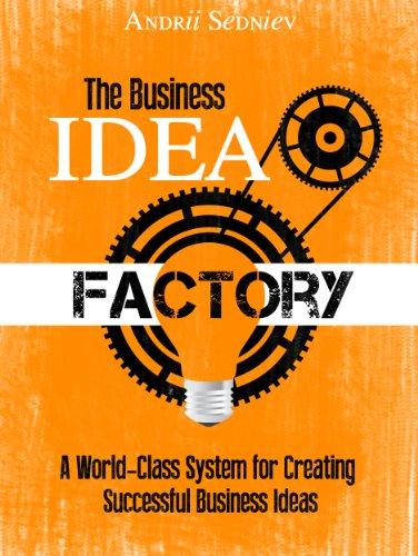 Business Idea Factory World Class Successful ebook