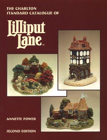 Lilliput Lane (2nd Edition) - The Charlton Standard Catalogue ()