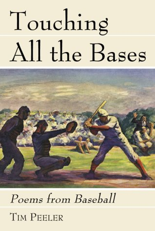 Touching All the Bases: Poems from - Tim Wood Baseball
