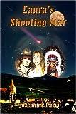 Laura's Shooting Star, Josephine Davis, 1413737587
