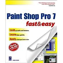 Paint Shop Pro 7 Fast & Easy