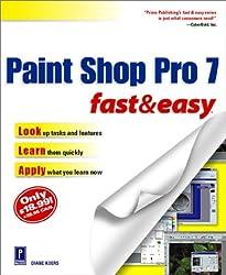 Paint Shop Pro 7 Fast & Easy (Fast & Easy (Premier Press))