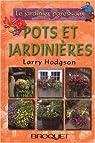 Le jardinier paresseux : Pots et jardinières par Hodgson
