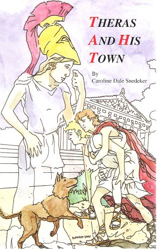 Theras and His Town by Caroline Dale Snedeker (2005-05-03)