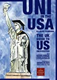 Uni in the USA: The UK Guide to US Universities