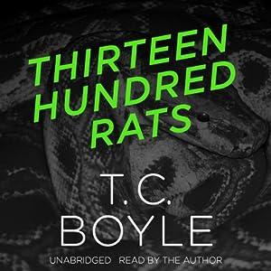 Thirteen Hundred Rats Hörbuch