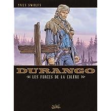 Durango T02 : Les forces de la colère (French Edition)