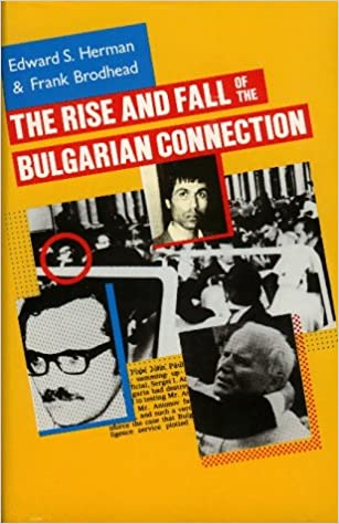 Image result for of The Rise and Fall of the Bulgarian Connection
