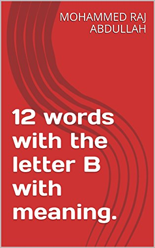 12 Words With The Letter B With Meaning By Abdullah Mohammed Raj