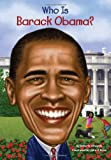 Who Is Barack Obama?, Roberta Edwards, 0448453304