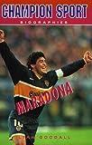 Maradona (Champion Sport Biographies)