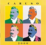 Caruso 2000 - The Digital Recordings:...