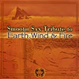 Smooth Sax Tribute to Earth Wind & Fire