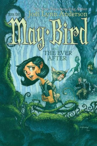 May Bird and the Ever After, Book #1