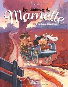 vignette de 'Les souvenirs de Mamette n° 2<br /> Le chemin des écoliers (Nob)'