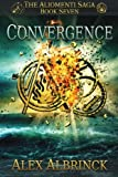 Convergence (The Aliomenti Saga - Book 7) (Volume 7)