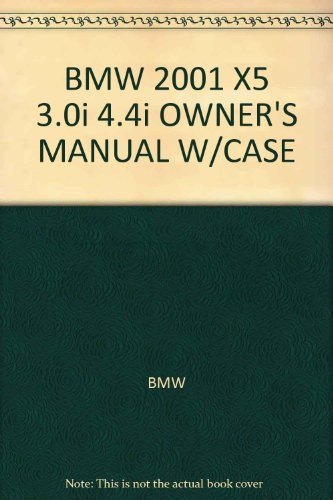 BMW 2001 X5 3.0i 4.4i OWNER'S MANUAL W/CASE