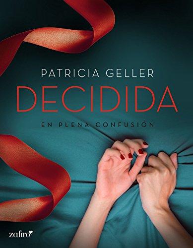 Descargar Libro En Plena Confusión. Decidida Patricia Geller
