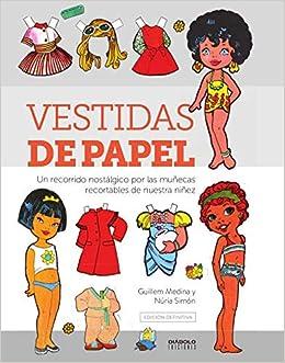 Vestidas De Papel. Edicion Definitiva Un recorrido Nostalgico Por ...