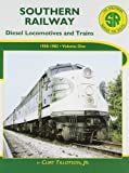 img - for Southern Railway: Diesel Locomotives and Trains 1950-1982 by Curt Tillotson Jr. (2003-09-20) book / textbook / text book