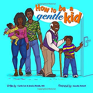 How to be a Gentle Kid